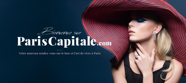Paris Capitale Magazine Lart De Vivre Paris