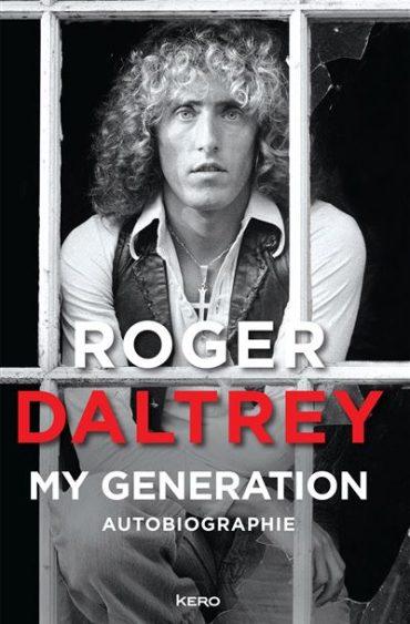 «My Generation» Roger Daltrey :
